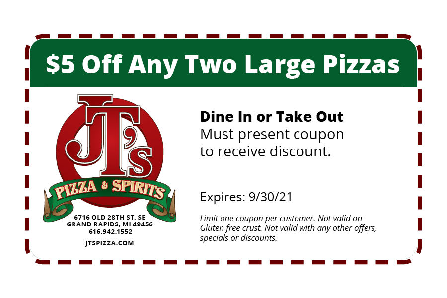 $5 Off Any Two Large Pizzas